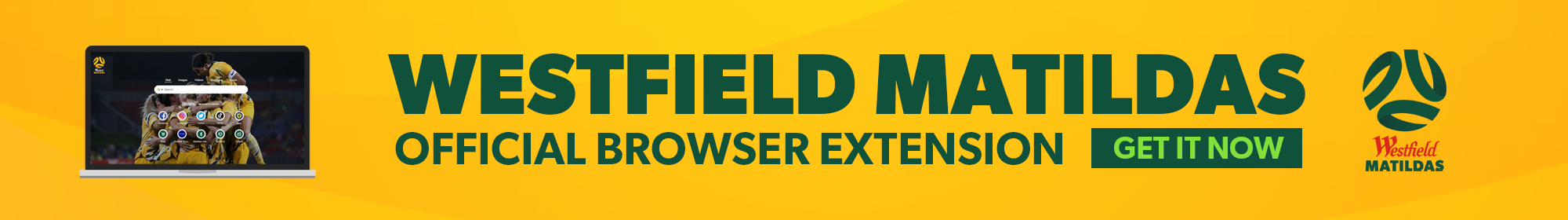 Westfield Matildas Browser Extension Thin Banner