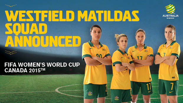 Alen Stajcic has named his 23-player Westfield Matildas squad for FIFA Women's World Cup 2015.